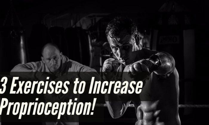 Πυγμαχία - 3 Ασκήσεις για την αύξηση της Ιδιοδεκτικότητας